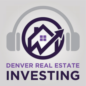 Denver Real Estate Podcast