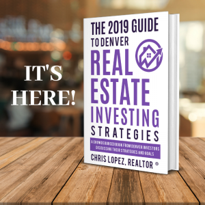 Podcast #94: Book Launch! The 2019 Guide to Denver Real Estate Investing Strategies