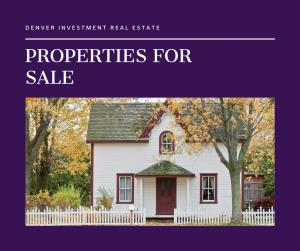 Real Estate Investment Denver & Properties for Sale