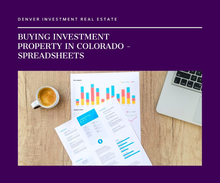 Buying Investment Property in Colorado - Spreadsheets