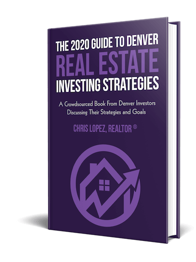 Guide to Denver Real Estate Investing Strategies book