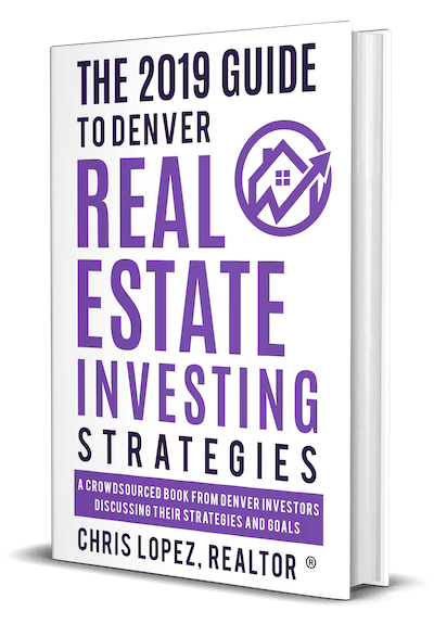 The 2019 Guide to Denver Real Estate Investing Strategies