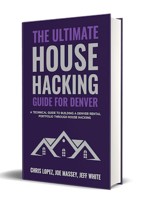 House Hacking Denver: The Ultimate Guide Overview