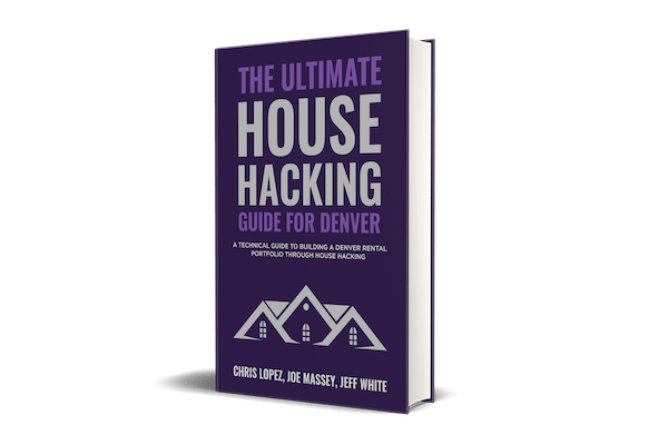 Ultimate House Hacking Guide for Denver