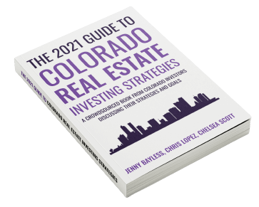 2021 Guide to Colorado Real Estate Investing Strategies book